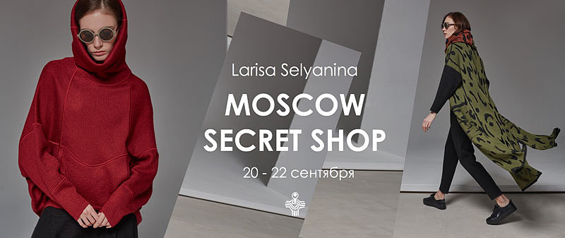 Moscow Secret Shop Larisa Selyanina